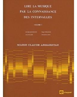 Lire la musique par la connaissance des intervalles ARBARETAZ vol 1