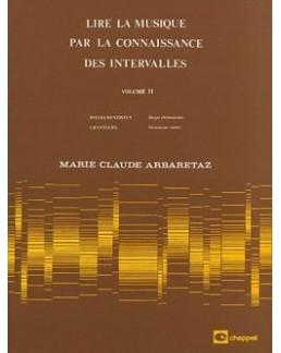 Lire la musique par la connaissance des intervalles ARBARETAZ vol 2