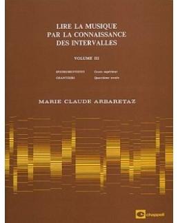 Lire la musique par la connaissance des intervalles ARBARETAZ vol 3