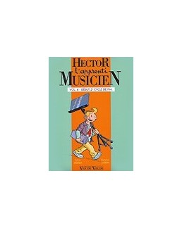 Hector l'apprenti musicien DEBEDA/MARTIN vol 4