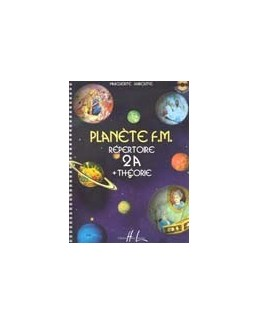 Planète FM 2A LABROUSSE Répertoire et théorie