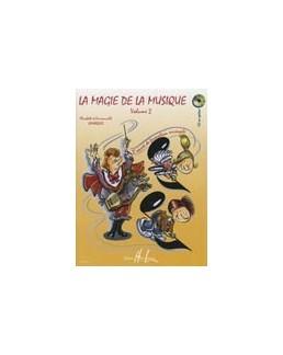 La magie de la musique LAMARQUE GOUDARD vol 2