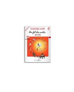 Au fil des notes MILLERIOUX/ROBERT/VOIRPY vol 1 avec CD