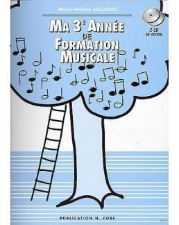 Ma 3e année de formation musicale SICILIANO