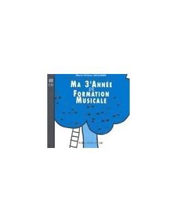 CD ma 3e année de formation musicale SICILIANO