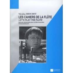 Les cahiers de la flûte Nicolas BROCHOT vol 1