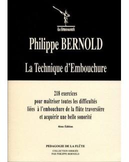 La technique d'embouchure Philippe BERNOLD