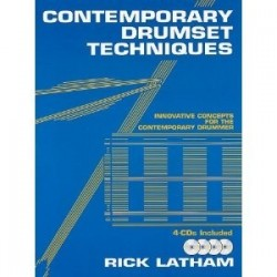 Contemporary drumset techniques Rick LATHAM avec 4 CD