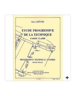 Etude progressive de la technique caisse-claire vol 1 LEFEVRE