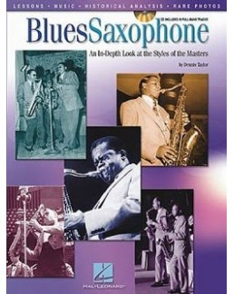 Blues saxophone : The Styles Of The Masters avec CD