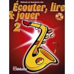 ECOUTER, LIRE & JOUER 2 saxo alto avec CD