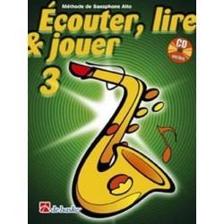 ECOUTER, LIRE & JOUER 3 saxo alto avec CD