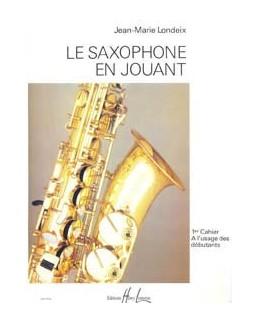 Le saxophone en jouant JM LONDEIX vol 1