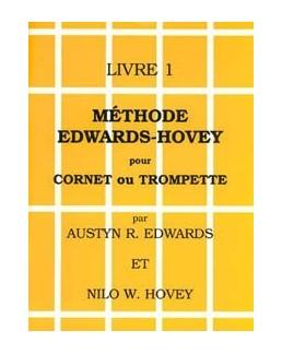 Méthode EDWARDS-HOVEY trompette ou cornet livre 1