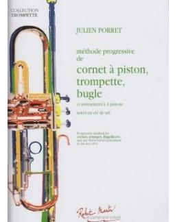 Méthode progressive Cornet à pistons, trompette, bugle Julien PORET