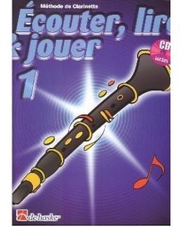 ECOUTER, LIRE & JOUER clarinette vol 1 avec CD
