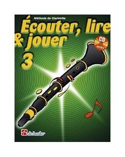 ECOUTER, LIRE & JOUER clarinette vol 3 avec CD