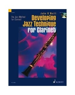 Developping jazz technique for clarinet O'NEILL avec CD