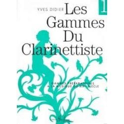 Les gammes du clarinettiste Yves DIDIER vol 1