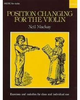 Position changing for the violin Neil MACKAY