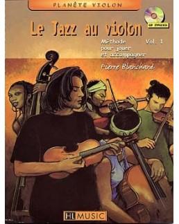 Le jazz au violon Pierre BLANCHARD vol 1 avec CD