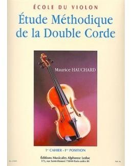 Etude méthodique de la double corde HAUCHARD 1er cahier