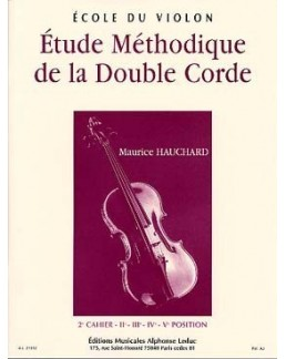 Etude méthodique de la double corde HAUCHARD 2e cahier