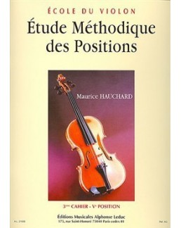 Etude méthodique des positions HAUCHARD 3e cahier