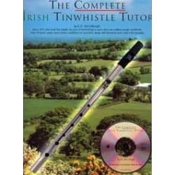 The complete irish tin whistle tutor avec CD