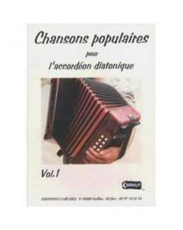 Chansons populaires pour l'accordéon diatonique avec CD vol 1