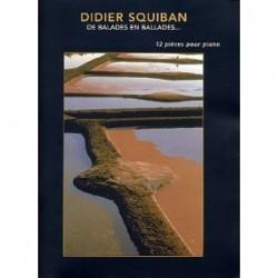 De ballades en ballades Didier SQUIBAN