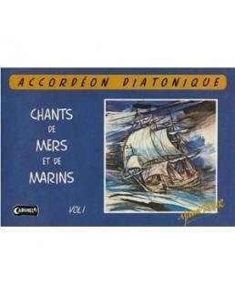 Chants de mer et de marins avec CD vol 1