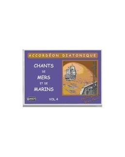 Chants de mer et de marins avec CD vol 4