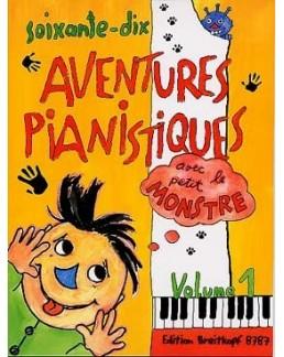 70 aventures pianistiques avec le petit monstre vol 1