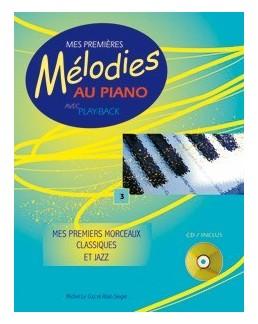 Mes premières mélodies au piano vol 3 avec CD M. Le Coz et A. Siegel