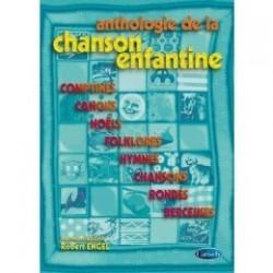 Anthologie de la chanson enfantine Robert Engel
