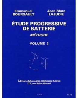 Etude progressive de la batterie BOURSAULT-LAJUDIE vol 2