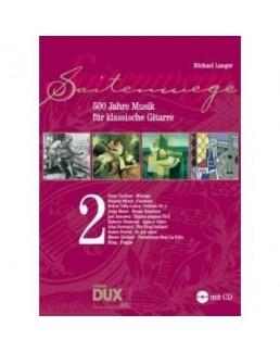 Saitenwege 500 jahre musik  Michael LANGER avec CD