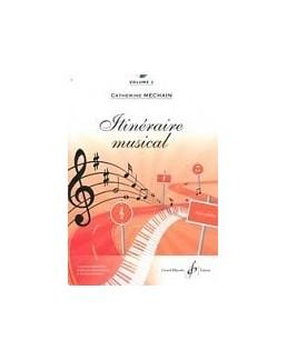 Itinéraire musical Catherine MECHAIN