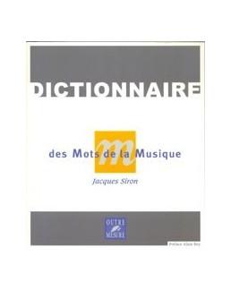 Dictionnaire des mots de la musique Jacques SIRON