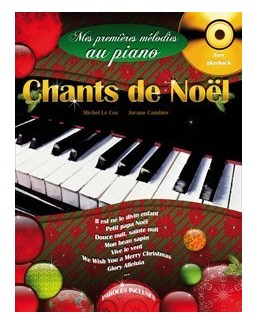 Mes premières mélodies au piano Chants de noël avec CD playbach