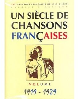 Un siècle de chansons francaises 1919 à 1929