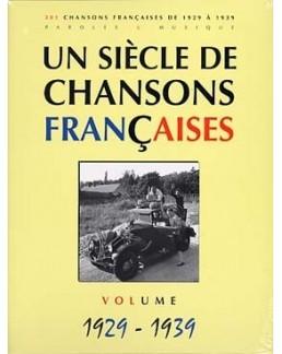 Un siècle de chansons francaises 1929 à 1939