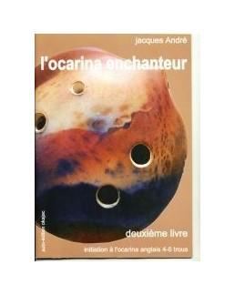 L'ocarina enchanteur vol 2 Jacques André