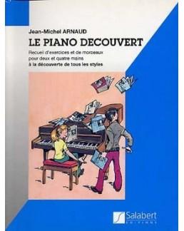 Le piano découvert Jean-Michel ARNAUD