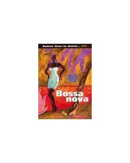 Entrez dans la danse 1 Bossa nova