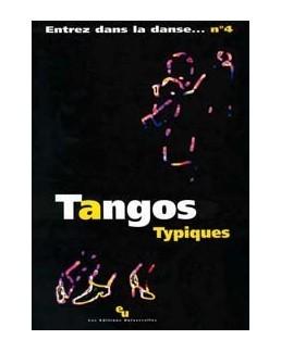Entrez dans la danse 4 tangos typiques