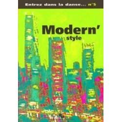 Entrez dans la danse 5 Modern' style