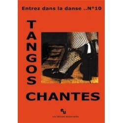 Entrez dans la danse 10 tangos chantés
