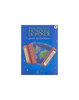 Musiques du monde pour accordéon Manu Maugain avec CD